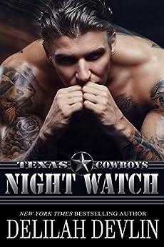 Night Watch (Texas Cowboys Book 6) by [Devlin, Delilah]