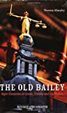 The Old Bailey, Theresa Murphy, 184018762X