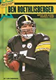 img - for Ben Roethlisberger: Gifted and Giving Football Star (Sports Stars Who Give Back) book / textbook / text book