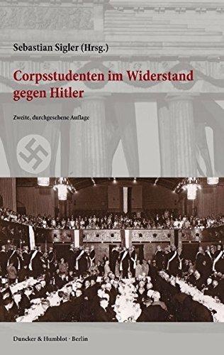 Corpsstudenten im Widerstand gegen Hitler. (2015-01-07)