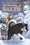 The Bravest Dog Ever: The True Story of Balto (Step Into Reading, a Step 2 Book) by Natalie Standiford (1989-05-03)