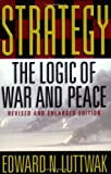 Strategy, Edward N. Luttwak, 0674007034