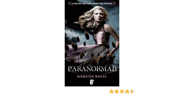 Amazon.com: Paranormal (Spanish Edition) eBook: Kiersten White: Kindle Store