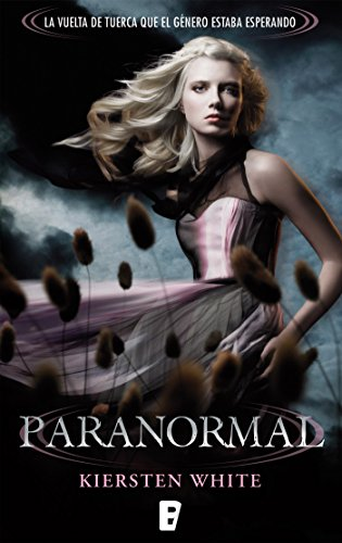 Paranormal (Spanish Edition) by [White, Kiersten]