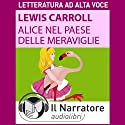 Alice nel paese delle meraviglie Audiobook by Lewis Carroll Narrated by Stefania Pimazzoni