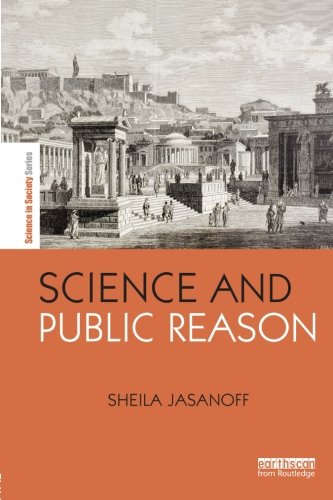 Science and Public Reason (Science in Society)