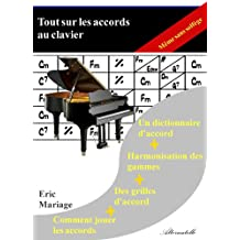 Tout sur les accords au clavier (French Edition)