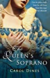 img - for The Queen's Soprano by Carol Dines (2007-08-01) book / textbook / text book