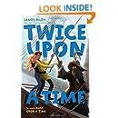 Twice Upon a Time (Half Upon a Time)