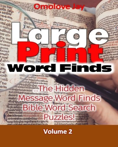 Large Print Word-Finds:The Hidden Message Word Finds - Bible Word Search Puzzles For Adults That Reveal Inspirational Bible Quotes Or Phrase!: Bible Brain Game series Volume 2 Bible Games Puzzles