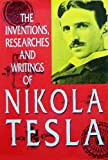 Tesla Nikola - Inventions, Researches and Writings - 1894, Tesla Nikola, 0913022233