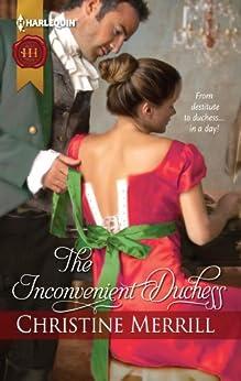 The Inconvenient Duchess (The Radwells Book 1) by [Merrill, Christine]
