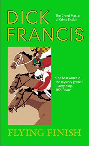 Flying Finish (A Dick Francis Novel)