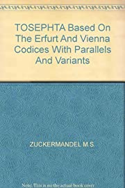 Tosephta: Based on the Erfurt and Vienna…