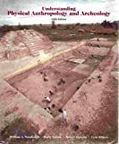 Understanding Physical Anthropology and Archaeology, Turnbaugh, William A. and Nelson, Harry, 031401232X