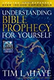 Understanding Bible Prophecy for Yourself, Tim LaHaye, 0736925384