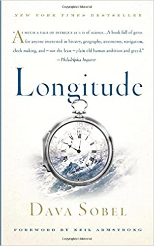 Longitude: The True Story of a Lone Genius Who Solved the Greatest ...