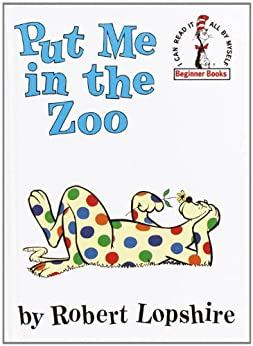Put Me in the Zoo (Beginner Books(R)) by [Lopshire, Robert]
