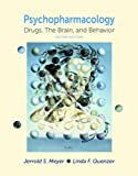 Psychopharmacology, Jerrold S. Meyer and Linda F. Quenzer, 087893510X