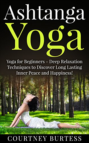Amazon.com: Ashtanga Yoga: Deep Relaxation Techniques to ...