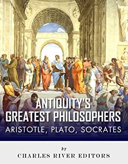 what were the beliefs of socrates plato and aristotle