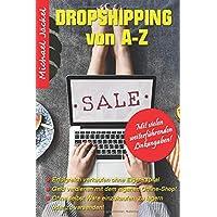 DropShipping von A-Z Erfolgreich verkaufen ohne Eigenkapital