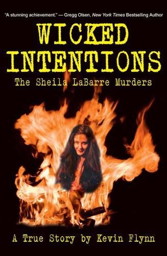 Download Wicked Intentions: The Sheila LaBarre Murders — A True Story ebook