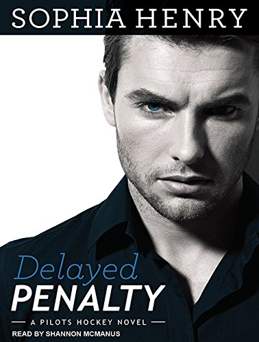 Delayed Penalty (Pilots Hockey) by Tantor Audio