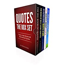 Quotes: The Box Set: Funny, Inspirational and motivational quotes