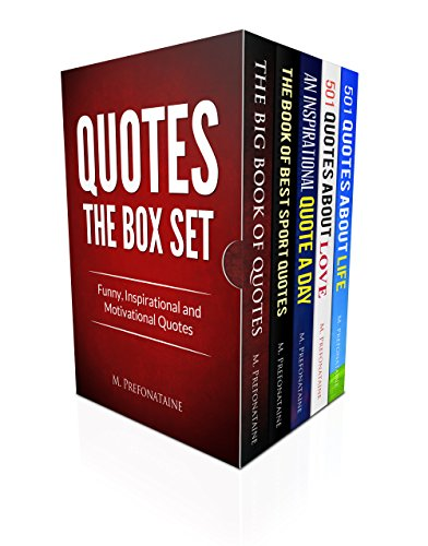 Quotes: The Box Set: Funny Inspirational and motivational quotes