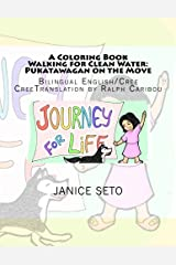 A Coloring Book Walking for Clean Water: Pukatawagan on the Move (Young Adventures in Canada) (Volume 1) Paperback