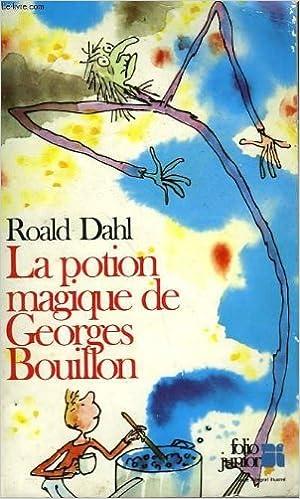 LA DE MAGIQUE BOUILLON POTION TÉLÉCHARGER GEORGES