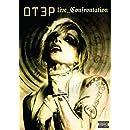 OT3P: Live_Confrontation