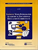 Improve Your Integrated Academic and Vocational Education Curriculum, AAVIM Staff, 0896063453