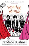 Front cover for the book Lipstick Jungle by Candace Bushnell