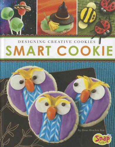 Smart Cookie: Designing Creative Cookies (Dessert Designer)