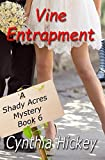 Vine Entrapment (A Shady Acres Mystery) (Volume 6)