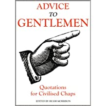 Advice to Gentlemen: Quotations for Civilised Chaps