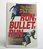Run Bullet Run, Bob E. Hayes and Robert Pack, 0060182008