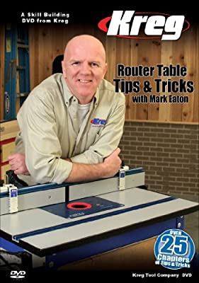 Kreg Tool Company V09-DVD Kreg DVD-Router Table Tips and Tricks with Mark Eaton by Kreg