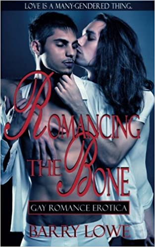 Amazon Fr Romancing The Bone Gay Romance Erotica Barry