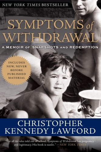 Symptoms Of Withdrawal by Christopher Kennedy Lawford