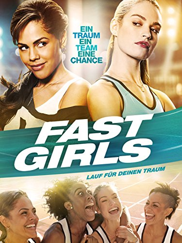Fast Girls: Lauf für deinen Traum Film