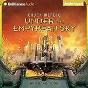 Under the Empyrean Sky: The Heartland Trilogy, Book 1 | Chuck Wendig