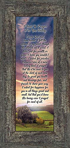 I Said A Prayer, I Said A Prayer For You Today Plaque, Gifts Religious For Friends, 6x12 7316 (6x12, Barnwood1) (Prayer For Best Friend)