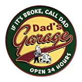 Dad's Garage Open 24 Hours Tin Sign Metal Wall Plaque