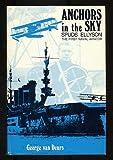Anchors in the Sky, George Van Deurs, 0891410341
