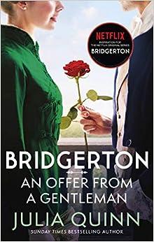 Télécharger Bridgerton: An Offer From A Gentleman (Bridgertons Book 3): Inspiration for the Netflix Original Series Bridgerton pdf gratuits