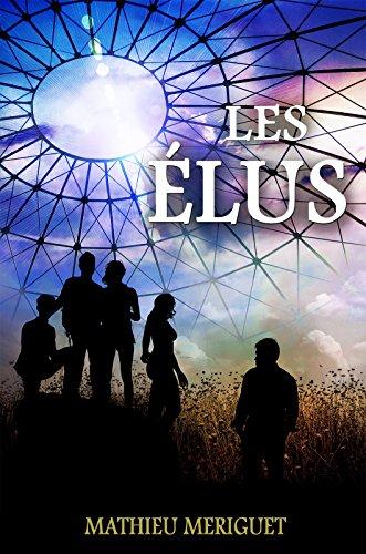 [BOOK] Les Élus: un thriller captivant (French Edition) [K.I.N.D.L.E]