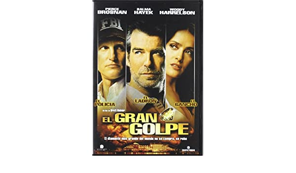 Amazon.com: El Gran Golpe (Import Movie) (European Format - Zone 2) (2006) Pierce Brosnan; Salma Hayek; Woody Harrelson: Movies & TV